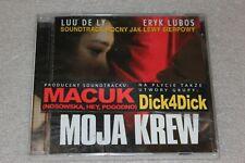 OST Moja Krew CD New Sealed  Macuk , Dick4Dick