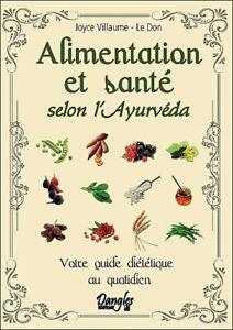 Alimentation et santé selon l'ayurvéda