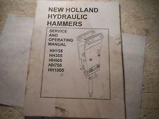 New Holland HYDRAULIC HAMMERS HH155 HH305 HH505 HH755 HH1005 Operator's Manual