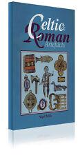 Livre Celtique & ROMAN artefacts par nigle Mills (référence) TreasureLand-EST/2003