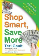 Shop Smart, Save More: Learn The Grocery Game and