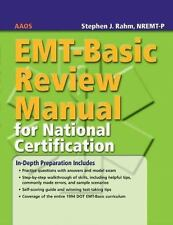 EMT-Basic Review Manual For National Certification by Rahm, Stephen J., American