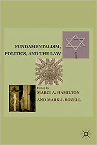 Fundamentalism, Politics, and the Law, New,  Book
