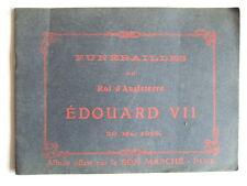 ALBUM BON MARCHE : FUNERAILLES ROI D'ANGLETERRE EDOUARD VII 20 MAI 1910. PHOTOS
