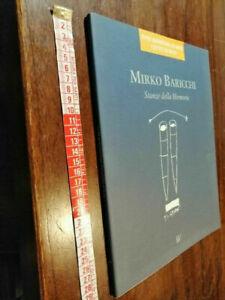 LIBRO -Stanze della Memoria Mirko Baricchi XVIII RASSEGNA D'ARTE CITTA' DI BUTI