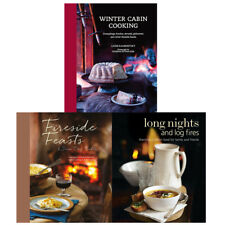 Winter Cabin Cooking,Long Nights and Log Fires, Fireside Feasts & Snow Day Treat