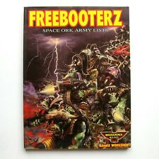 Freebooterz : Space Ork Army List Warhammer 40,000 40K PB Book Games Workshop