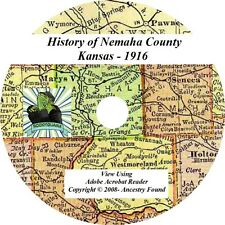1916  History & Genealogy of NEMAHA County Kansas KS