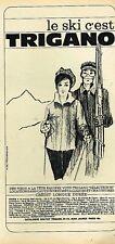 C- Publicité Advertising 1965 Les vetements de ski Trigano