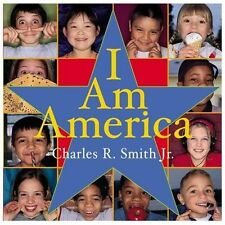 I AM AMERICA (Brand New Paperback Version) Charles Smith Jr