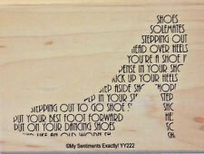 NEW MSE! My Sentiments Exactly! Mounted Wood Rubber Stamp YY222 Shoe Sentiment