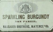 1870's-80's Sparkling Burgundy, Nassauer Brothers Mayence Wine Bottle Label F88