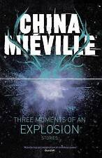 Three Moments of an Explosion: Stories, Very Good Condition Book, Mieville, Chin