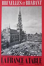 GASTRONOMIE TOURISME FOLKLORE REVUE FRANCE A TABLE 1960 N° 86 BRUXELLES BRABANT