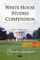 White House Studies Compendium by Lansford T. Hardcover Book