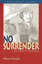 No Surrender: My Thirty Year War-Hiroo Onoda