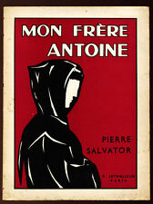 PIERRE SALVATOR, MON FRÈRE ANTOINE (ANTOINE DE PADOUE)