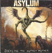ASYLUM / SUCKLING THE MUTANT MOTHER - CD