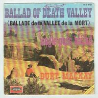 "Burt MACKAY Vinyl 45T 7"" BALLAD OF DEATH VALLEY -EAGLE PASS BALLAD Juke-Box RARE"