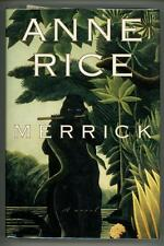 Merrick by Anne Rice Signed & Inscribed 1st ed.- High Grade