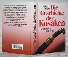 Gröper, Die Geschichte der Kosaken, Wilder Osten 1500-1700