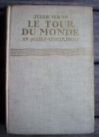 Livre Ancien Illustré * LE TOUR DU MONDE EN 80 JOURS * de JULES VERNE de 1928 !