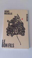 Denis Michelis - Le Bon Fils
