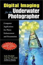 Digital Imaging for the Underwater Photographer : Computer Applications for