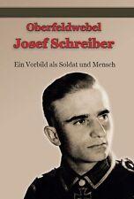 Ritterkreuz mit Eichenlaub - Josef Schreiber - Neuauflage - Biographie !!