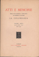 ATTI E MEMORIE ACCADEMIA TOSCANA LA COLOMBARIA VOLUME XXXVI  ANNO 1971