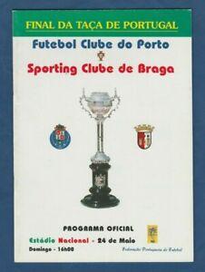 Orig.PRG  Portugal Cup  1997/98  FINAL  FC PORTO - SPORTING BRAGA  !!  RARE