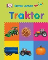 Erstes Lernen mini - Traktor (2016, Pappbilderbuch wattiert)
