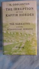 Irruption of the Kaffir Hordes Robert Godlonton Africa Military African History