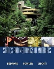 Statics and Mechanics of Materials by Bedford, Anthony M., Liechti, Kenneth M.,