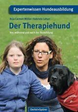 Der Therapiehund von Anja C. Müller; Gabriele Lehari (Buch) NEU