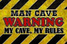 Man cave Warning Blechschild Schild gewölbt Metal Tin Sign 20 x 30 cm CC1086