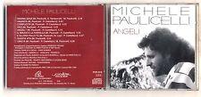 Cd MICHELE PAULICELLI Angeli OTTIMO Musical Xian prog Pietro Castellacci