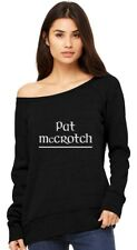 Pat Mccrotch St. Patrick's Day Paddy Day Off shoulder sweatshirt Funny