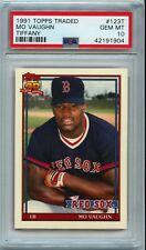 "1991 Topps Traded Tiffany Mo Vaughn #123T PSA 10 ""Invest Now!"" Pop 51 #d/5000"