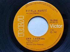 "ESTELA NUNEZ - Una Lagrima / Loca Por Ti 1969 LATIN POP RCA Victor 7"""