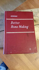 Vintage Newnes Better Home Making Book – Interiors / Cookery etc.