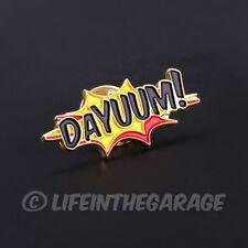 "Trading Pin. Single DAYUUM! Soft Enamel . 1.25"" Wide. Damn. Dayum. Dayumm. Damm!"