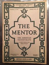 THE MENTOR Magazine - The American Triumvirate  - March 15, 1917 - SERIAL 127