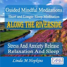 NEW! Guided Mindful Meditations CD Includes Sleep Meditation Along The Riverside