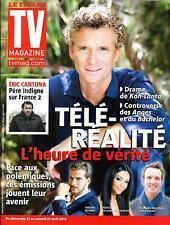 TV MAGAZINE N°21371 19  AVRIL 2013  BROGNIART/ TELE-REALITE/ CANTONA/ BENZ