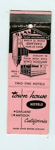 Town House Hotels, Antioch, Oakland California, CA Matchbook Cover