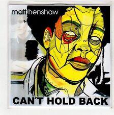 (FV54) Matt Henshaw, Can't Hold Back - DJ CD