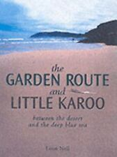The Garden Route and Little Karoo: Between the Desert to the Deep Blue Sea