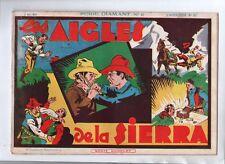 Récit complet. Collection L'AUDACIEUX n°57. LES AIGLES DE LA SIERRA. 1939.