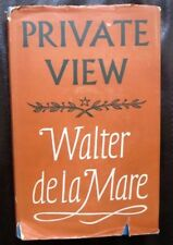 Ist Edition 1953 Private View, Walter De La Mare, Poems, Essays, Criticism